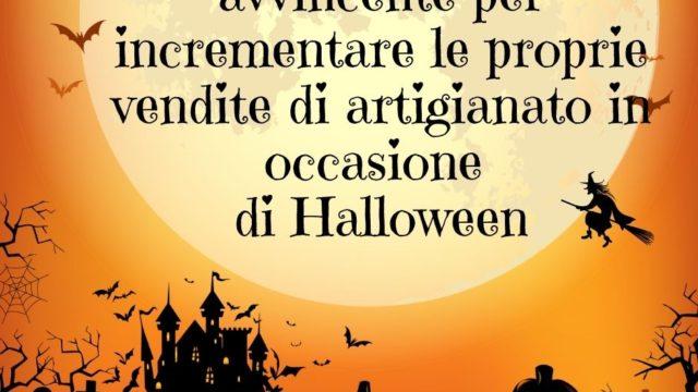 Un marketing avvincente per incrementare le proprie vendite di artigianato in occasione di Halloween